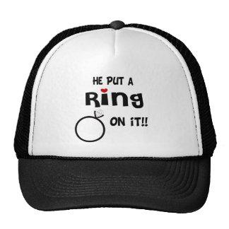 He put a Ring on it Trucker Hat