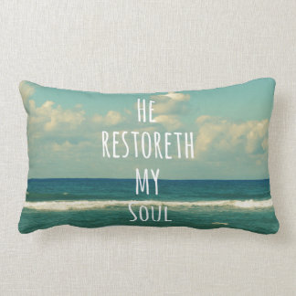 He restoreth my Soul Bible Verse Scripture Lumbar Cushion