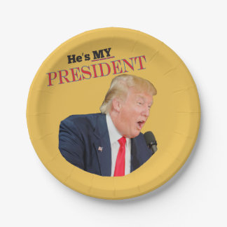 He's My President Donald J. Trump 7 Inch Paper Plate