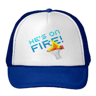 He s on FIRE Trucker Hat