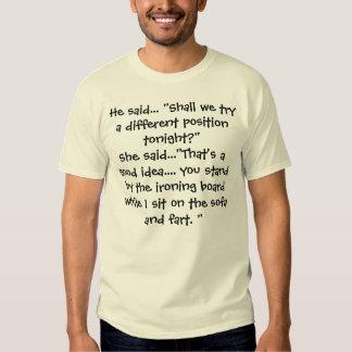 He said... She said... T-shirts