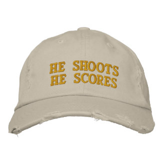 He Shoots He Scores Embroidered Hats