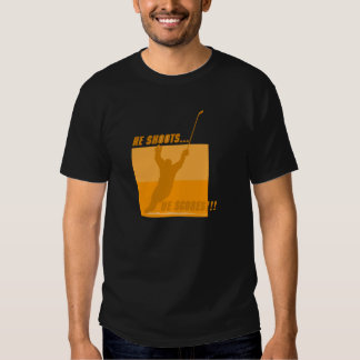 He Shoots He Scores - Orange Tee Shirt