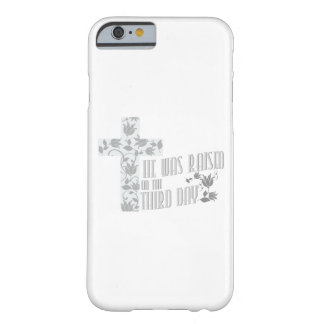 He Was Raised On The Third Day Christian Easter Barely There iPhone 6 Case
