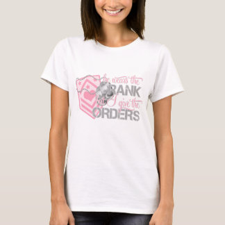 He wears the rank - But I give the orders T-Shirt