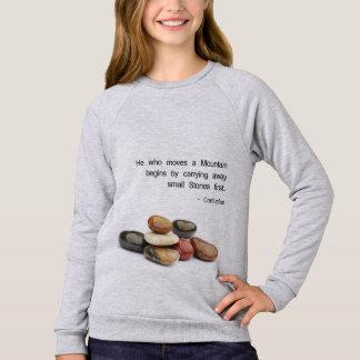 """He who moves a Mountain ..."" - Confucius Sweatshirt"