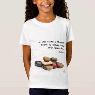 """""""He who moves a Mountain ..."""" - Confucius T-Shirt"""