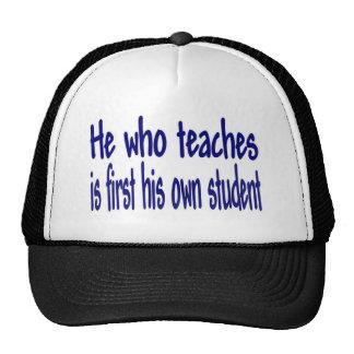 He Who Teaches Hats