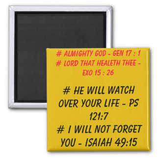 He will watch over your life - square magnet