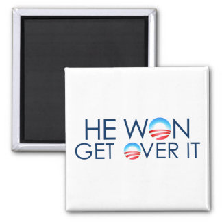 He Won, He Over It Square Magnet