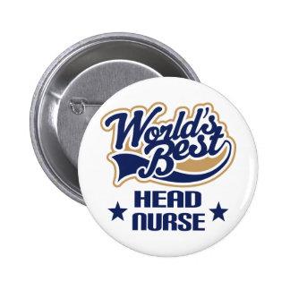 Head Nurse Gift 6 Cm Round Badge
