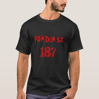 HEADCASE 187 T-Shirt