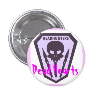 Headhunters Button - Dead Hearts Novel
