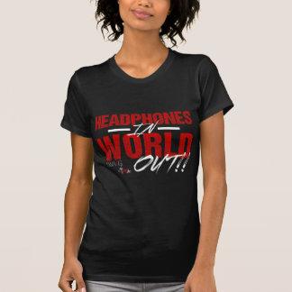 Headphones In World Out (dark) T-Shirt