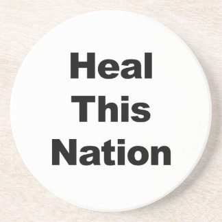 Heal This Nation Coaster