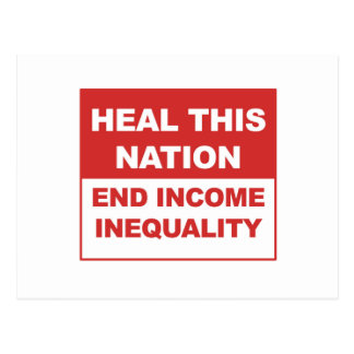 Heal This Nation - End Income Inequality Postcard