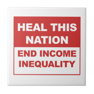 Heal This Nation - End Income Inequality Tile