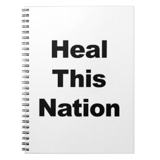 Heal This Nation Notebooks