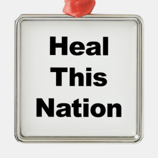 Heal This Nation Silver-Colored Square Decoration