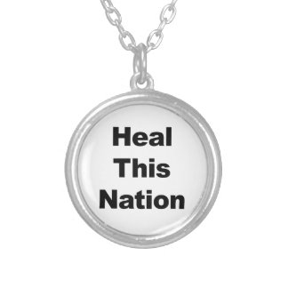 Heal This Nation Silver Plated Necklace