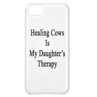 Healing Cows Is My Daughter's Therapy Cover For iPhone 5C