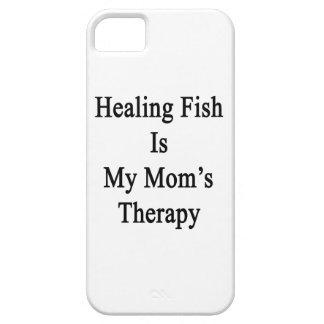 Healing Fish Is My Mom's Therapy iPhone 5 Covers