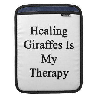 Healing Giraffes Is My Therapy iPad Sleeves