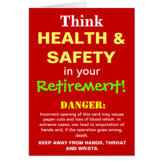 Health and Safety Funny Retirement Joke Card
