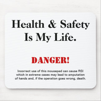 Health and Safety Joke Warning Sign Mousepad
