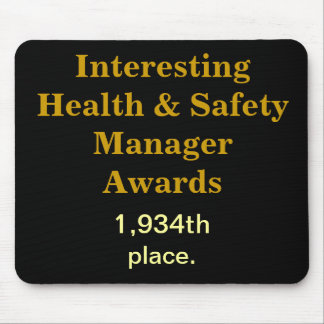 Health and Safety Practical Joke Mousepad