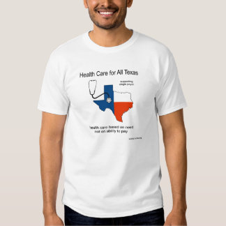 Health Care for All Texas Tshirts