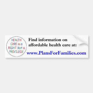 Health Care is a Right Not a Privilege Bumper Sticker