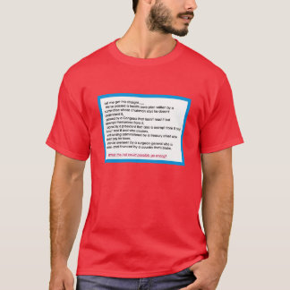 Health Care PLAN?? T-Shirt