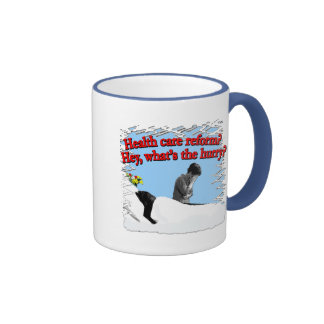 Health Care Reform What's the Hurry? Mug
