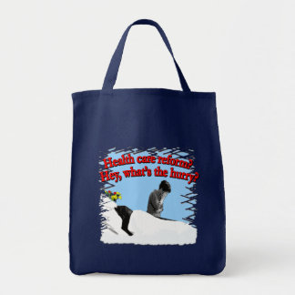 Health Care Reform What's the Hurry? Canvas Bag