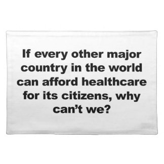 Health care, why can't we? placemat