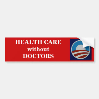 HEALTH CARE without DOCTORS Bumper Sticker