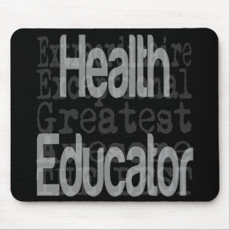 Health Educator Extraordinaire Mouse Pad