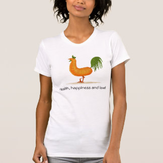 Health, happiness and love! T-Shirt