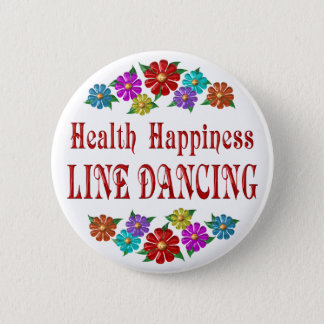 Health Happiness Line Dancing 6 Cm Round Badge