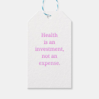 Health is an investment... gift tags