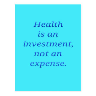Health is an investment... postcard