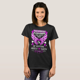 Health Services Managers Gods Angels On Earth Tees