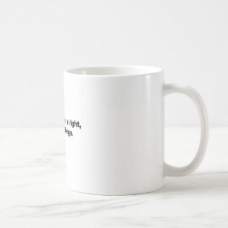 Healthcare is a right, not a privilege coffee mug
