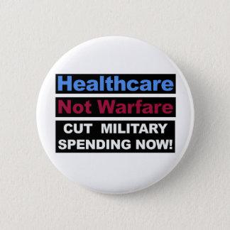 Healthcare Not Warfare 6 Cm Round Badge