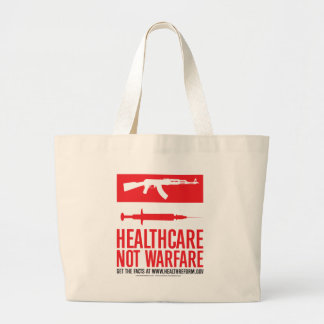 Healthcare NOT Warfare Tote Bags