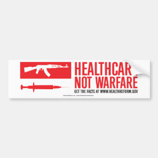 Healthcare NOT Warfare Bumper Sticker