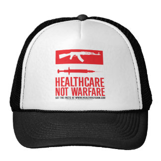 Healthcare NOT Warfare Cap