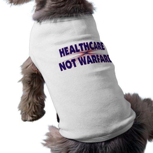 Healthcare Not Warfare Doggie T Shirt