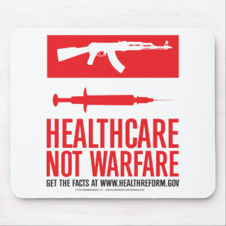 Healthcare NOT Warfare Mouse Pad